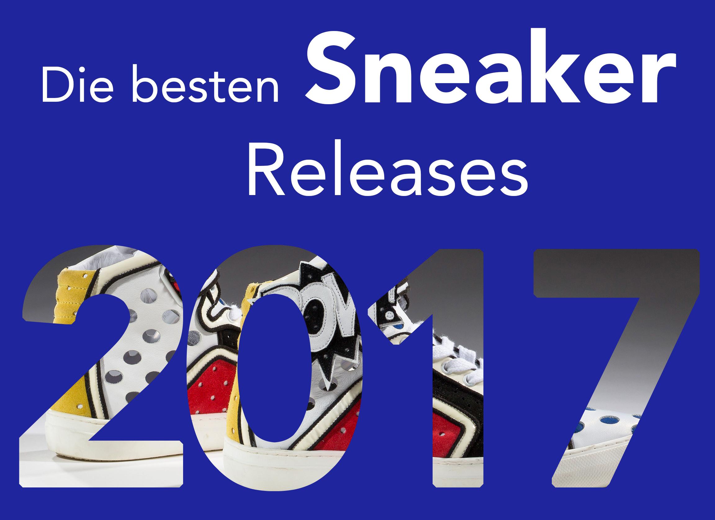 Die besten Sneaker Releases 2017